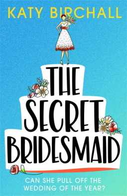 The Secret Bridesmaid Book Cover