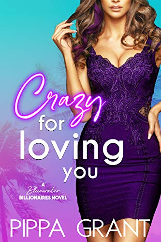 Crazy for Loving You: Book Cover