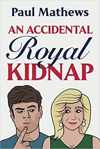 An Accidental Royal Kidnap Book Cover