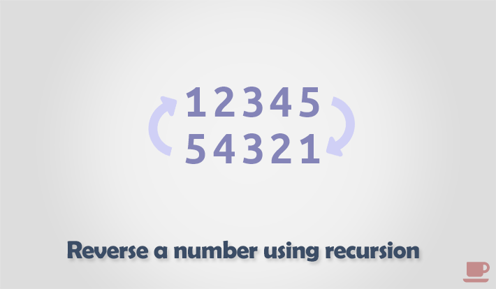 C program to reverse a number using recursion
