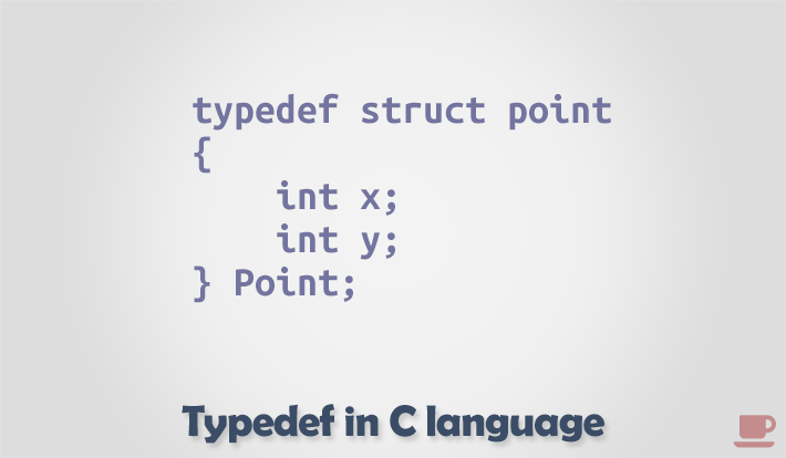 Typedef in c programming language