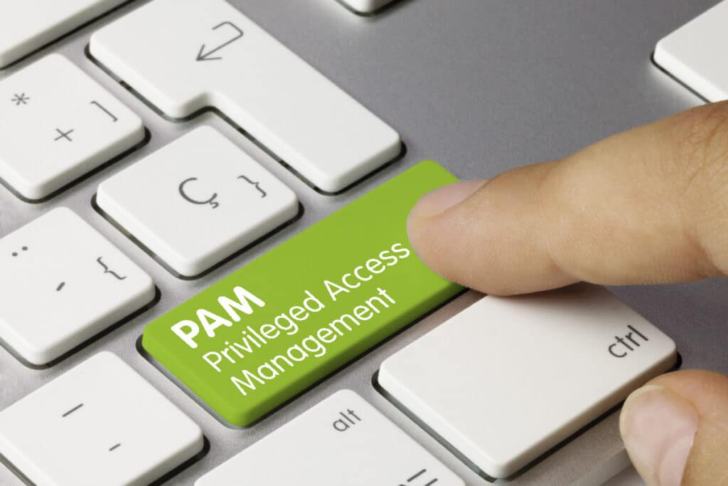 Privileged Access Management (PAM)