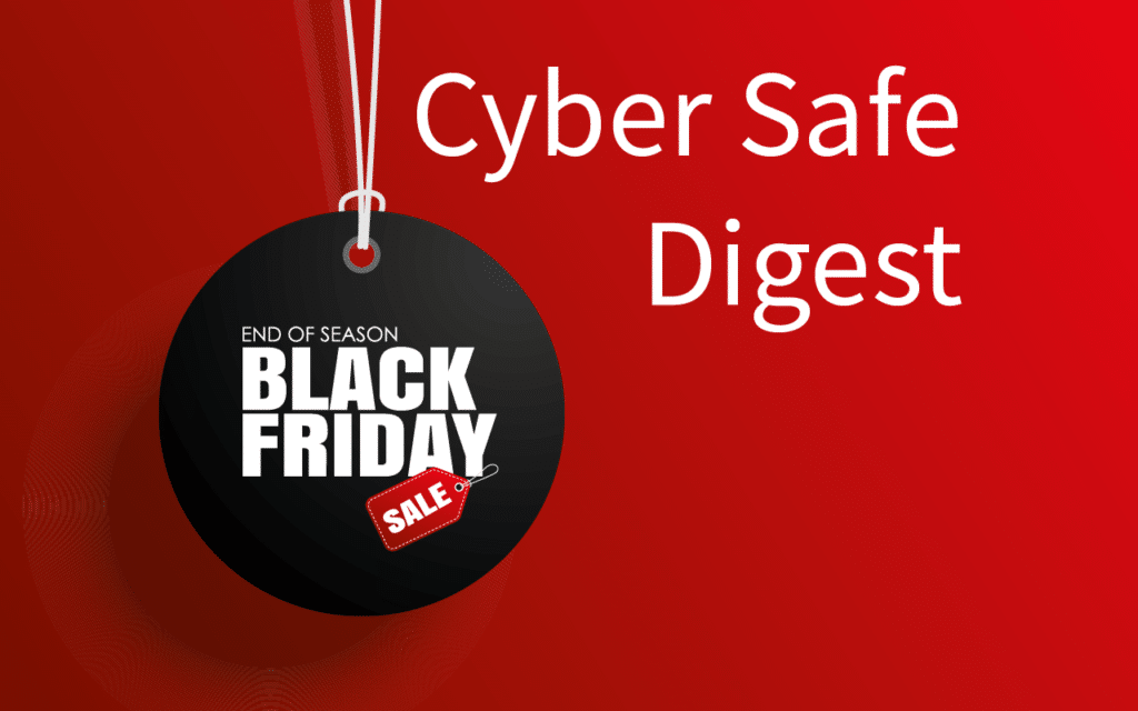Black Friday Cyber Safe Digest