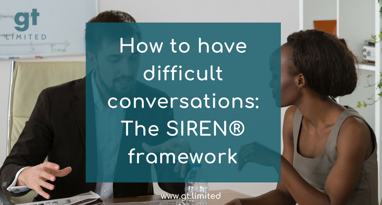How to have difficult conversations: The SIREN® framework