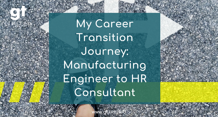 My Career Transition Journey_ Manufacturing Engineer to HR Consultant_BLOG IMAGE