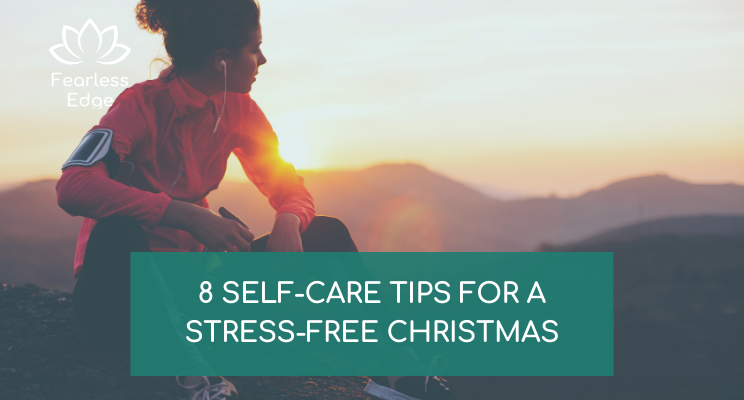 self-care tips for stress-free christmas fearless edge