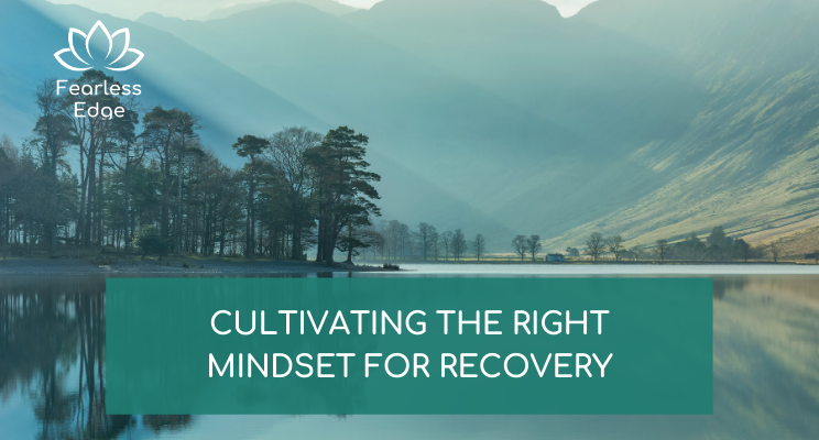 recovery mindset fearless edge