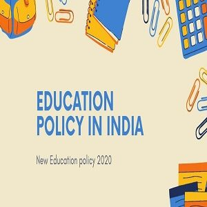 Education policy in inida