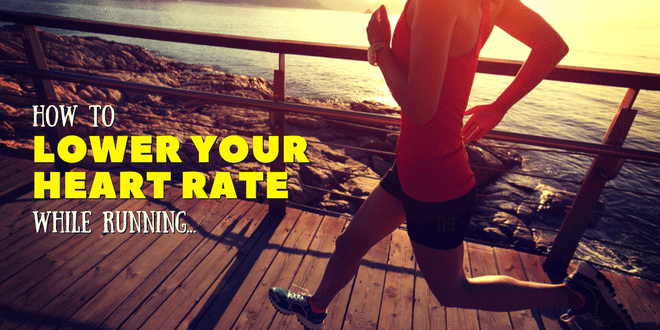 How to lower heart rate while running