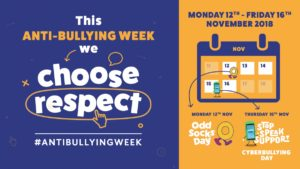 Choose Respect : Anti-Bullying Week 2018