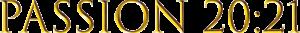 Passion 20:21 Logo