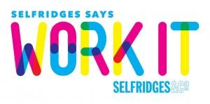 #SelfridgesXWorkIt