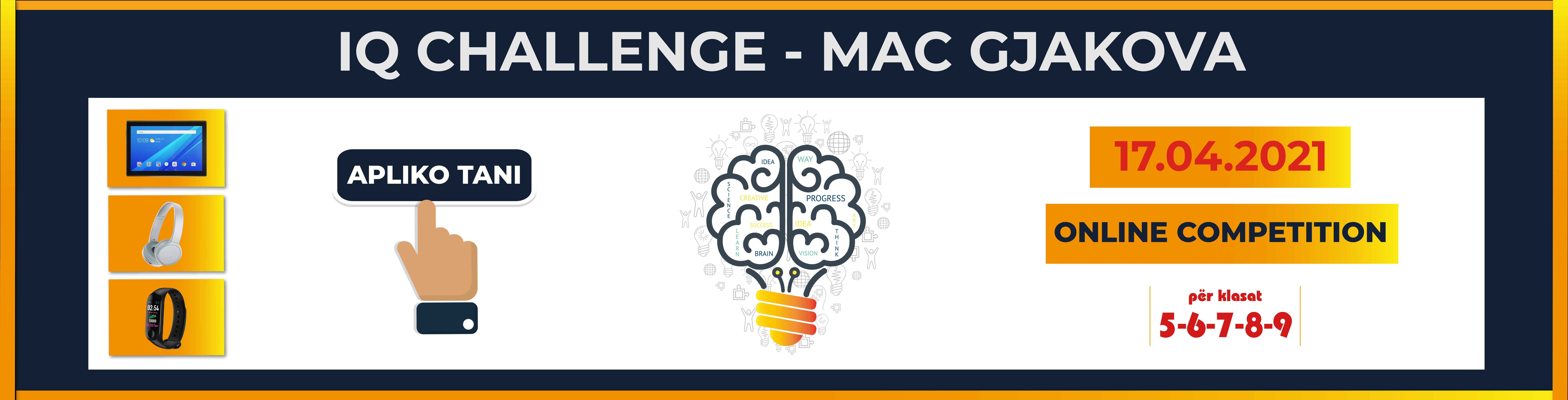Apply for IQ CHALLENGE – MAC GJAKOVA