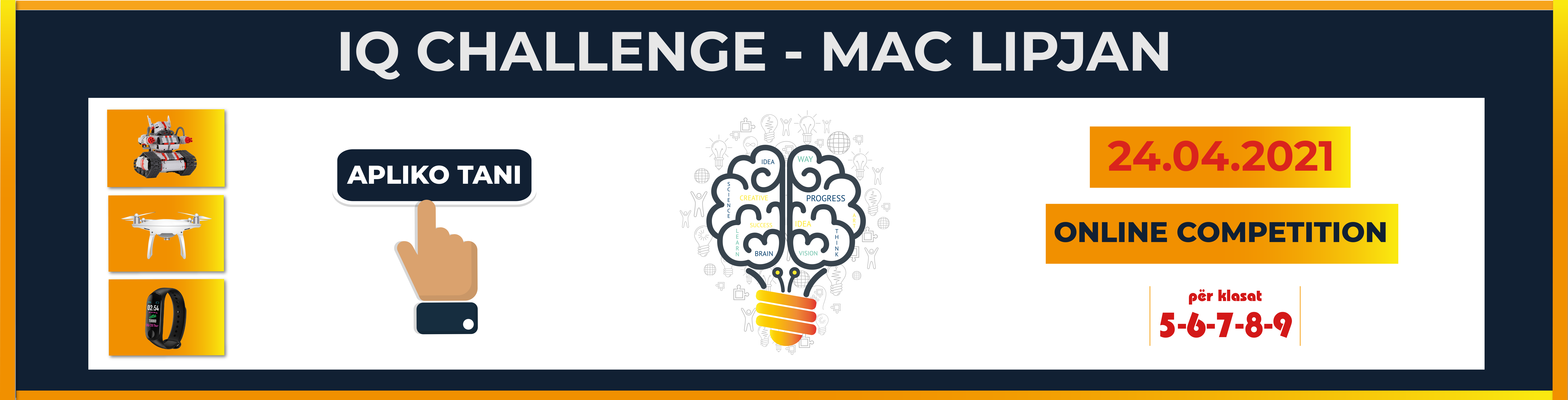 Apply for IQ CHALLENGE – MAC LIPJAN