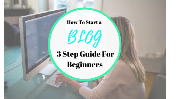 How To Start A Blog – Step By Step Guide.