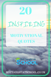 20 Motivational Quotes to Inspire You Today.