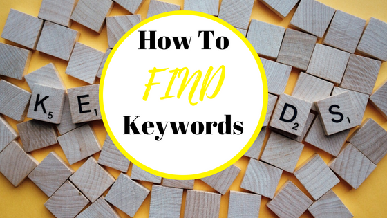 How To Find Keywords – Research Tool For Blogging & More