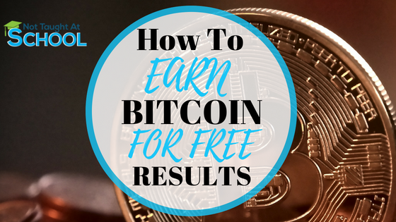 How To Earn Bitcoin For Free – Update & Results