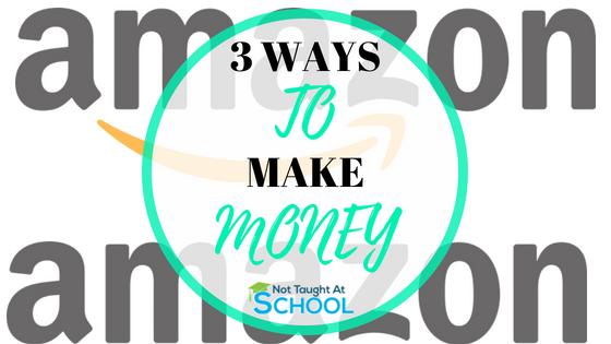 3 Ways To Make Money On Amazon.