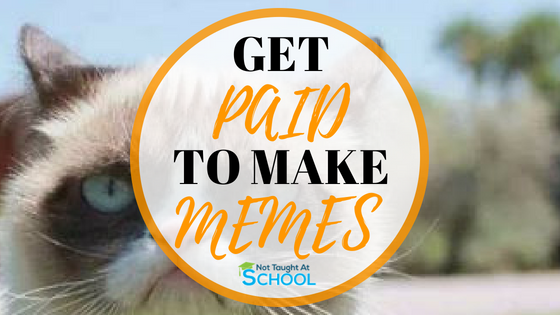 Make money creating memes! In this article I share how you can get paid to make memes.