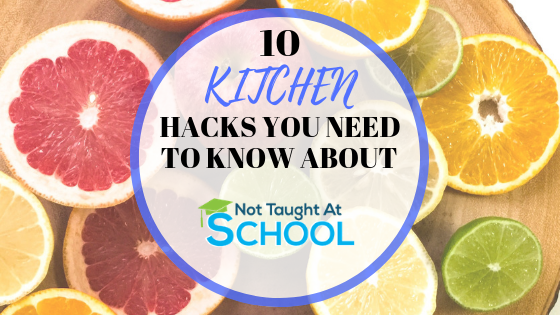 10 Kitchen Hacks You Need To Know.