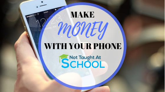 5 Ways To Make Money With Your Phone.