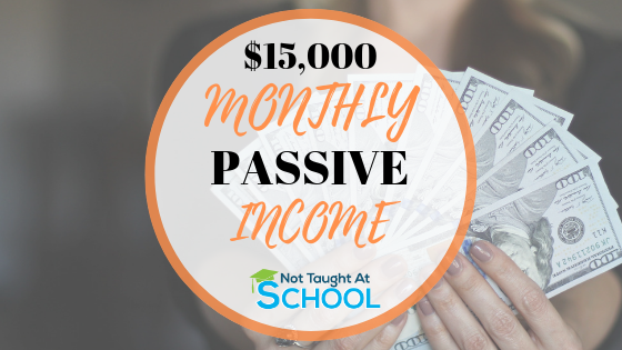 Passive Income: How I Make $15,000 A Month