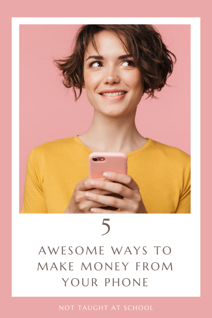 5 Awesome Ways to Make Money From Phone