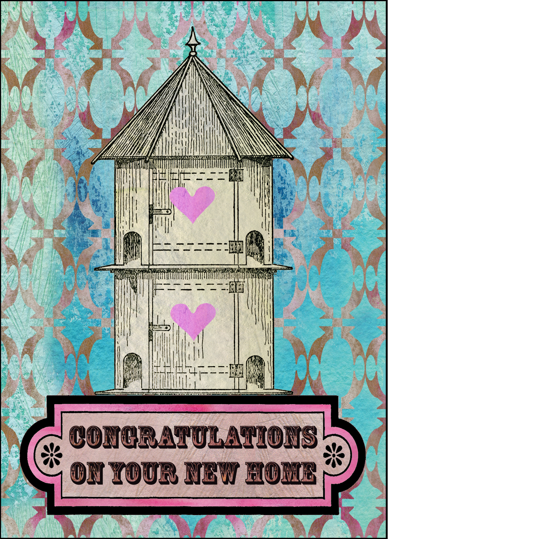 """Gabriela Szulman collage greeting card """"congratulations on your new home"""". Birdhouse, hearts turquoise pink"""