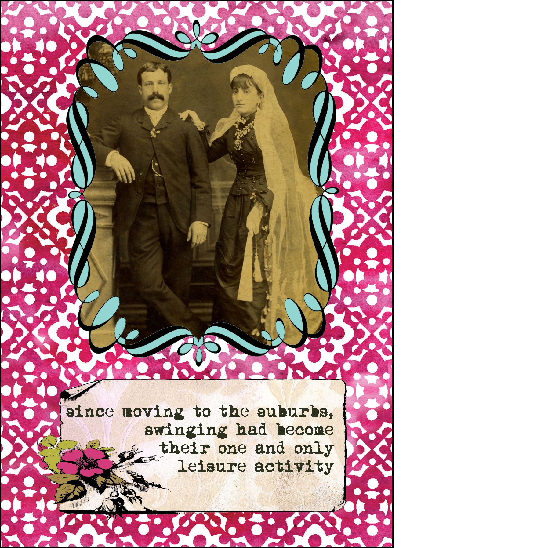"""Gabriela Szulman collage greeting card """"swingers"""". It says: since moving to the suburbs swinging had become their one and only leisure activity. Old sepia picture of serious wedding couple"""