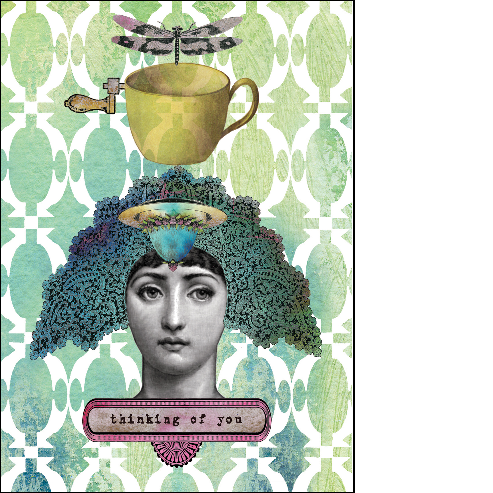 """Gabriela Szulman collage greeting card """"thinking of you"""" quirky woman with cup dragonfly on her head"""