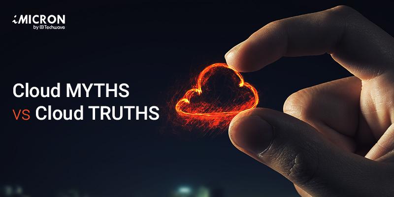 Cloud-MYTHS-vs-Cloud-Truths-3