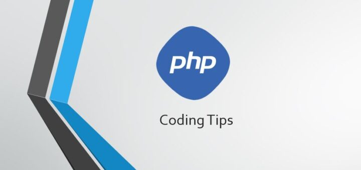 PHP Coding Tips