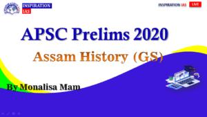 ASSAM HISTORY FOR APSC