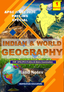 GEOGRAPHY APSC HAND NOTE