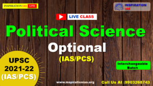 POLITICAL SCIENCE (OPTIONAL) UPSC/APSC/JKPSC