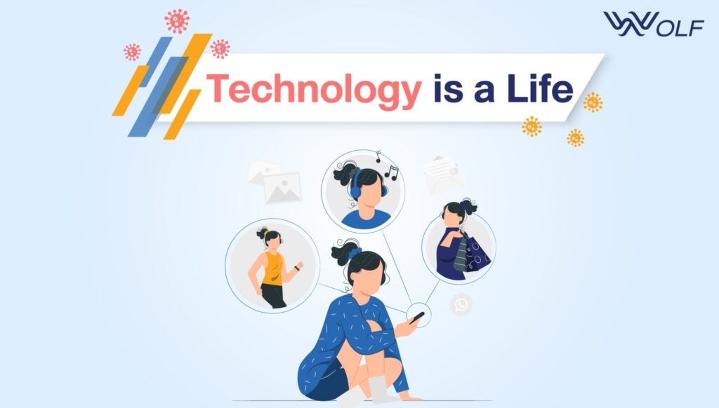 Technology is Life