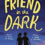 Friend in the Dark