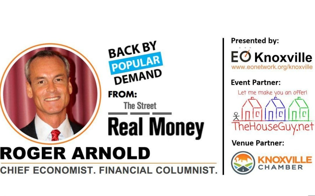 Roger Arnold on Today's Economics: The Greatest Event in Human History by EO Knoxville