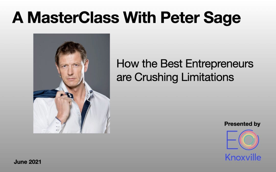 How The Best Entrepreneurs Are Crushing Limitations in 2021 [Webinar]