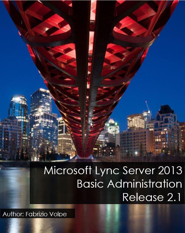 Book Cover: Microsoft Lync Server 2013: Basic Administration - Release 2.1