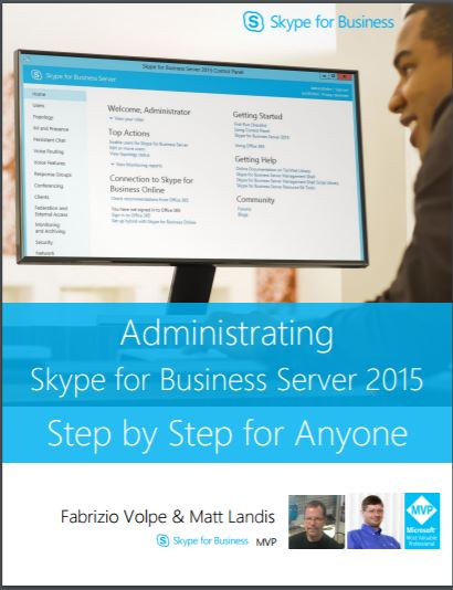 Book Cover: Administrating Skype for Business Server 2015 Step by Step for Anyone
