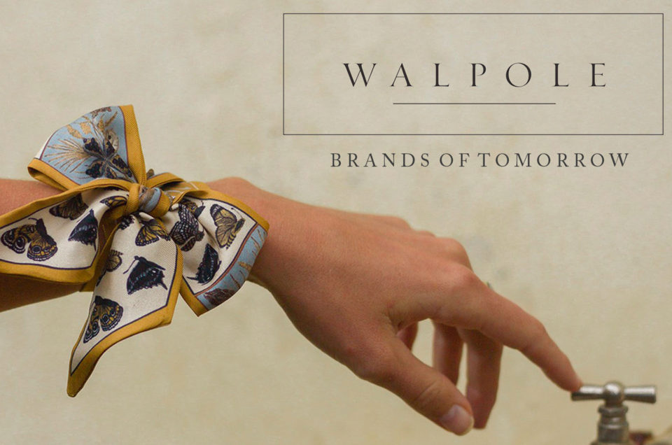 WALPOLE'S 2019 BRANDS OF TOMORROW
