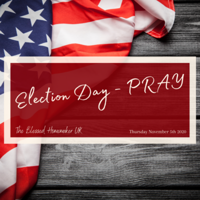 Election Day – PRAY