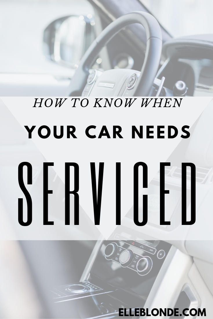 Looking when is best to get your car serviced? Here's our top car care guidance tips   Elle Blonde Luxury Lifestyle Destination Blog