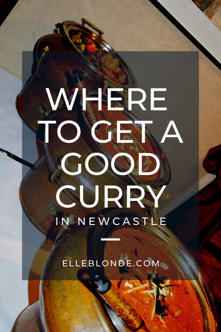 Where to eat in Newcastle? | Finding somewhere to eat in Newcastle City Centre isn't difficult but where's good for decent food | We discovered Vujon Indian Restaurant | Food Review | Elle Blonde Luxury Lifestyle Destination Blog
