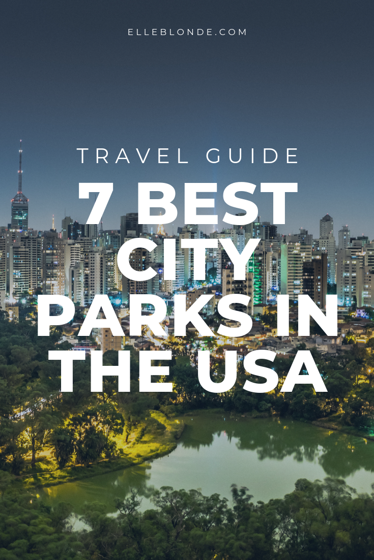7 Best City Parks in the United States 4