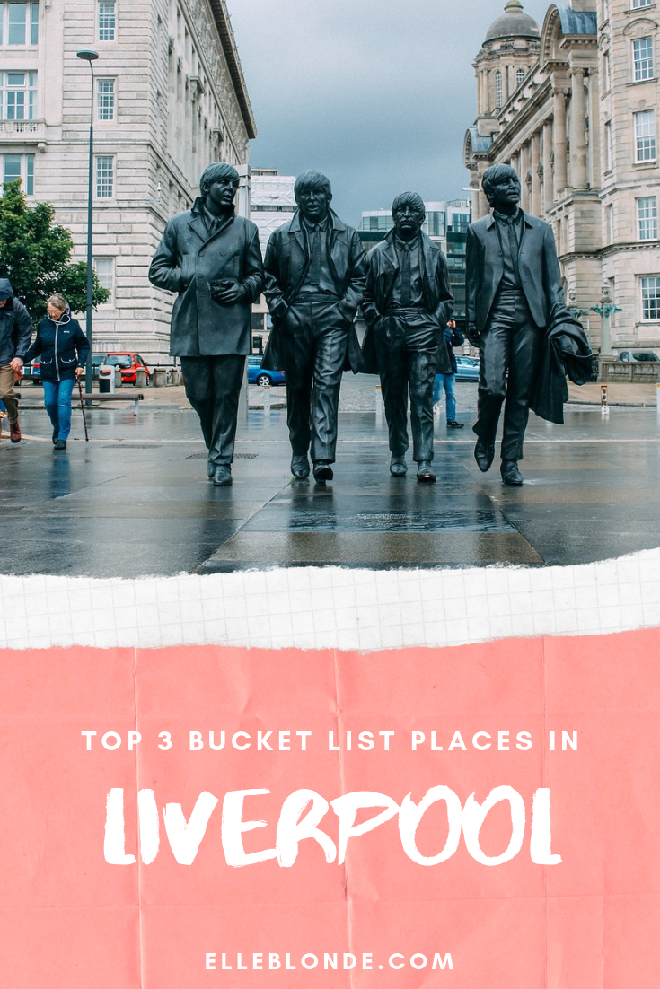 3 Reasons to Put Liverpool on your Travel Bucket List 6