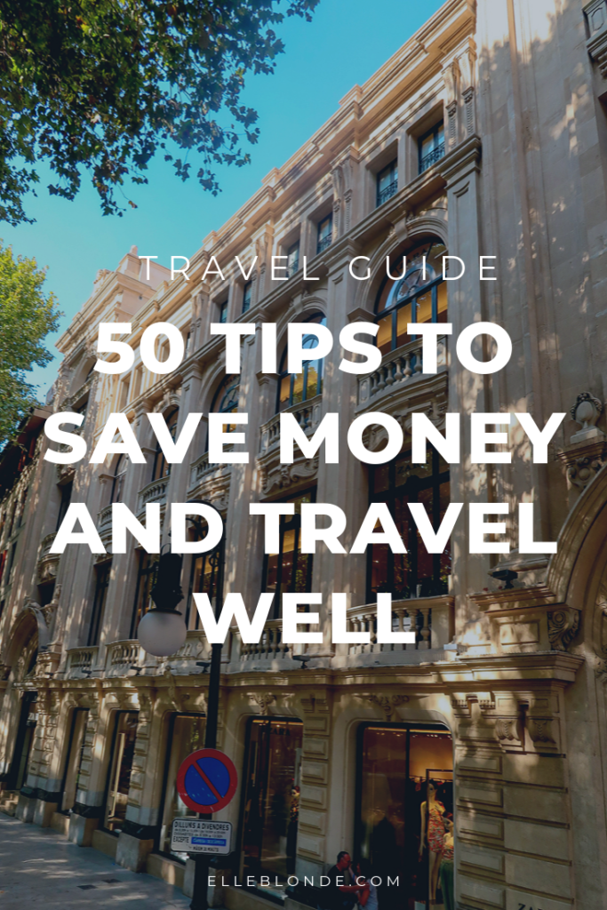 50 travel tips to help you save money that actually work 9