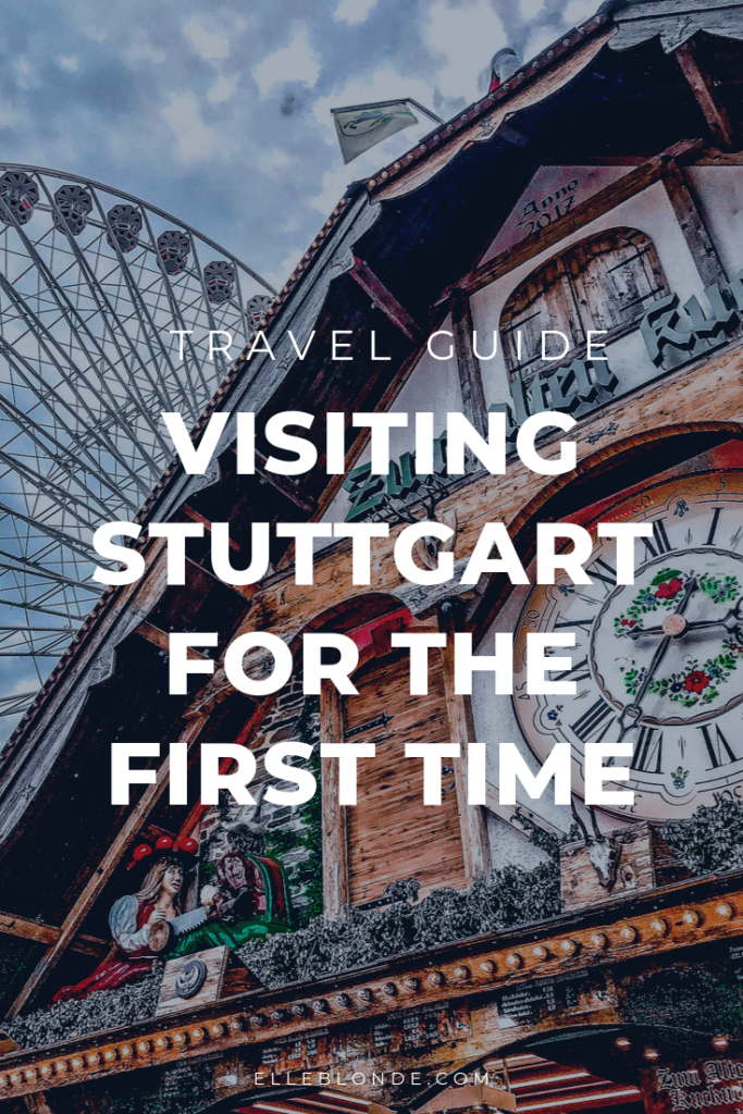 What to do when visiting Stuttgart for the first time | Germany travel guide | Elle Blonde Luxury Lifestyle Destination Blog